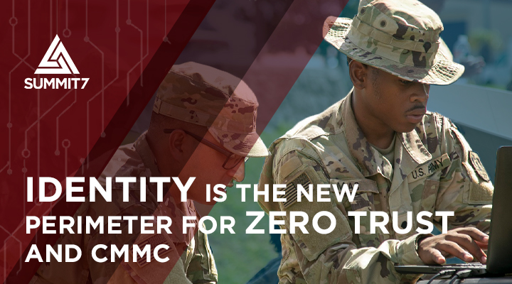 Identity is Central for Zero Trust and CMMC